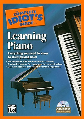 The Complete Idiot's Guide to Learning Piano By Alfred Publishing Company (COR)